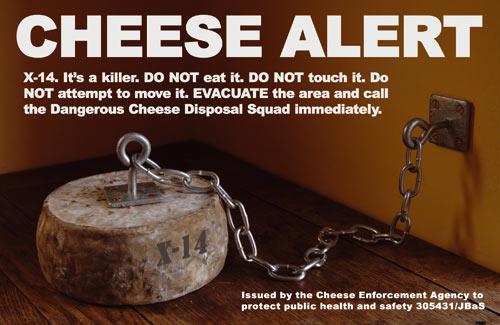Cheese alert!
